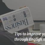 本気で英語力アップを目指すなら英字新聞を読め!英語学習におすすめな英字新聞の活用・勉強法